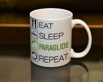 PARGLIDER GIFT Eat Sleep Paraglide Repeat Sublimation Printed Mug. Birthday Gift Hobby Pilot Personaalise Add a Name / Message & Text Style