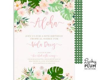 Tropical Birthday Invitation / Luau Birthday Invitation / Sweet Sixteen Invitation / First Birthday Invitation / Aloha Birthday TP01