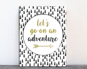 Let's go on an adventure / Home Decor / INSTANT Download / Printable