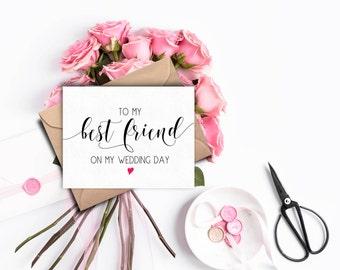 Best Friend Wedding Card, Card For Wedding Day, Day Of Wedding Cards, To My Best Friend On My Wedding Day, Wedding Card For Best Friend