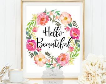 hello beautiful art print printable quote wall decor motivational print floral decor modern art dorm decor fall print office art