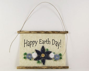 Happy Earth Day Paper Quilled Sign, 3D Quilled Banner, Earth Day Art Gift, Rustic Wall Decor, Paper Filigree Sign, Gift Basket Item