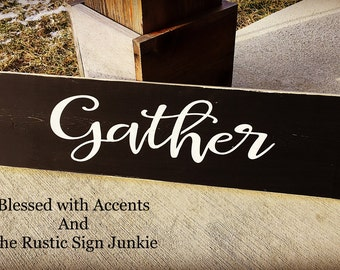Gather wood sign, gather Sign, gather, wood gather Sign, Rustic gather Sign, gather here sign, dining room decor, wood dining room sign