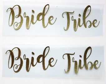 Bride Tribe Iron On decal,DIY heat transfer .