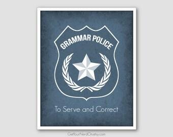 Grammar Police Print, English Teacher Gift, Funny Grammar Poster, Nerd Wall Art Prints, Best Seller