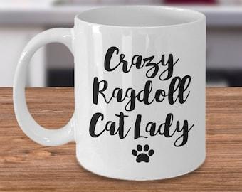 Ragdoll Cat - Ragdoll Cat Gift - Crazy Cat Lady - Ragdoll Cat Mug - Ragdoll Cat Lover