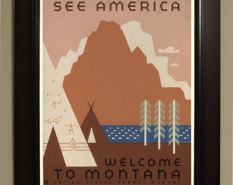 See America Welcome to Montana WPA Poster - 3 sizes available, one price.