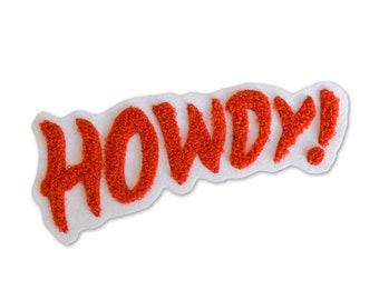 Chain Sttitch Patch- HOWDY