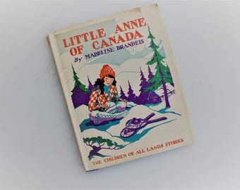 Photo Essays,Madeline Brandeis, Little Anne of Canada, 1931 Children of All Lands Series, Vintage 1920s Children's Literature, Photo Stories