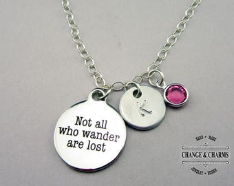 Custom Not All Who Wander Are Lost Charm Necklace, Charm Necklace, Sterling Silver, Monogram,Stainless Steel,Custom Gift,Personalized,CST004