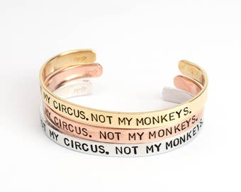 Inspirational Bracelet, Best Friend Gift, Not My Circus Not My Monkeys, Custom Inspirational Jewelry, Inspirational Bracelet Gift for Friend