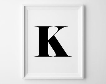 K Letter Print, Alphabet Prints, Capital Letter, Typography Wall Art, Black and White, Scandinavian House, Minimalist Style