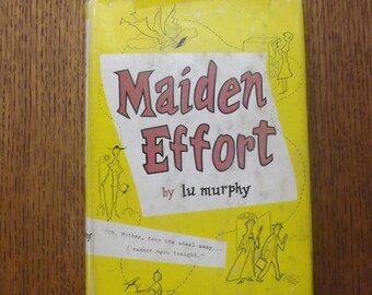 Maiden Effort by Lu Murphy 1956
