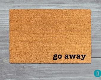 Go Away Doormat, Go Away Door Mat, Go Away Welcome Mat, Go Away Mat, Go Away, Funny Doormat, Rude Doormat, No Soliciting Doormat, Rude Rug