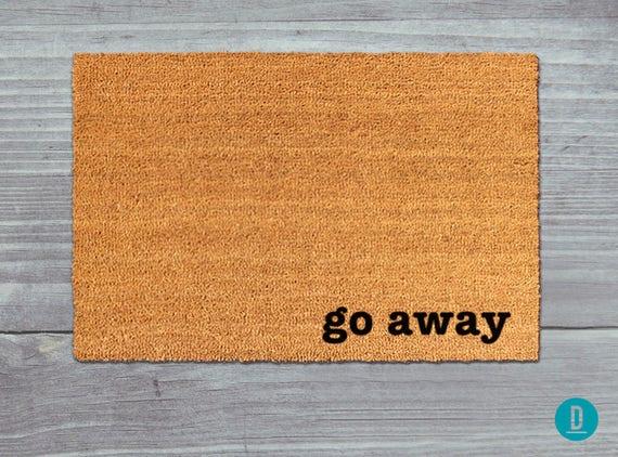 Go Away Doormat Go Away Door Mat Go Away Welcome Mat Go