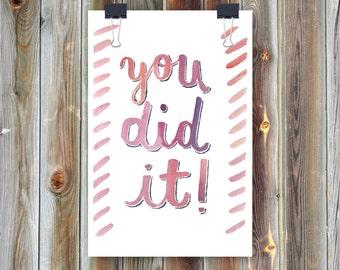 You Did It / Handmade Watercolor Greeting Card / Congratulations Graduation Card
