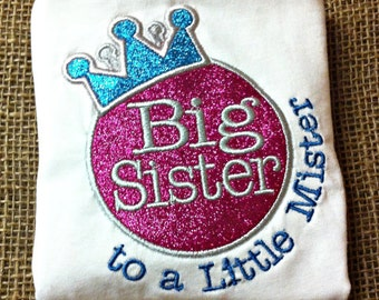Big Sister to a Little Mister Shirt