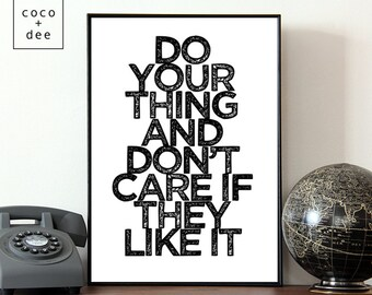 Inspirational quote, typography print, do your thing, motivational print, poster print, typographic print, motivational quote, home decor