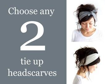 Any 2 Tie Up Headscarves