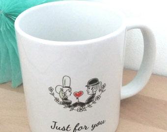 """Mug """"Just for you"""""""