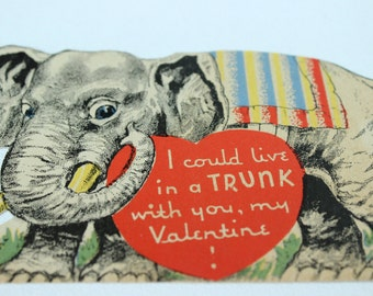 Vintage Valentine 1940's Elephant Die Cut Circus I could live in a trunk with you, my Valentine