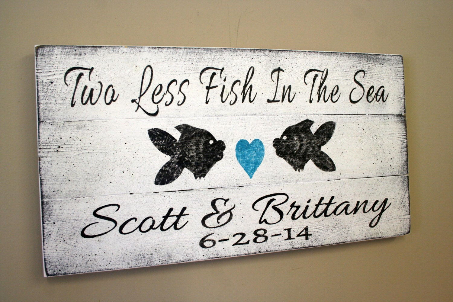Beach Wedding Sign Pallet Sign Two Less Fish In The Sea Beach