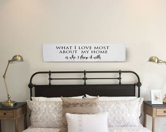 What I Love Most About My Home Is Who I Share It With - Wood Wall Art - Family Sign -  Rustic Wood Sign - Wood Home Decor - Wood Signs