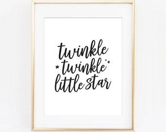 Twinkle Twinkle Little Star print, motivational print, printable quote, printable art, modern wall art, typography print, wall decor