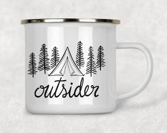 Outsider Camping Mug, Backpacking Mug, Tent Camping Gift, Outdoorsy Gift, Nature Lover Gift Camping Mug, Enamel Mug, Campfire Mug, HIker Mug