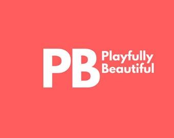 Playfully Beautiful