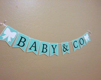 Baby & Co banner, baby shower banner, themed baby shower Bride and Co, teal banner, blue banner