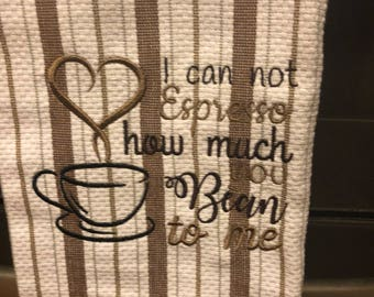 Dish Towel embroidered with coffee quote