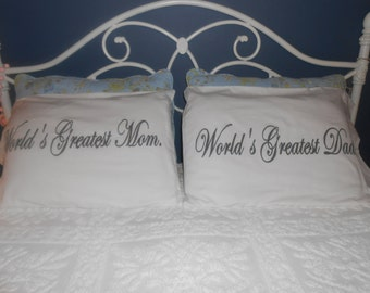 World's Greatest Mom and Dad, Hand Painted, Couples Pillowcases, Bedroom Decor- Christmas Gift Idea