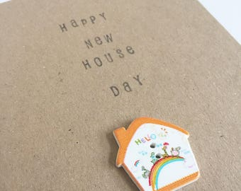 Happy New House Day - New Home - House Button Card - Celebration - Snail Mail