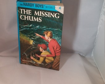 The Missing Chums Mystery The Hardy Boys, Franklin W Dixon Hardy Boys book, hardback Hardy Boys mystery book, Vintage Hardy Boys, blue book
