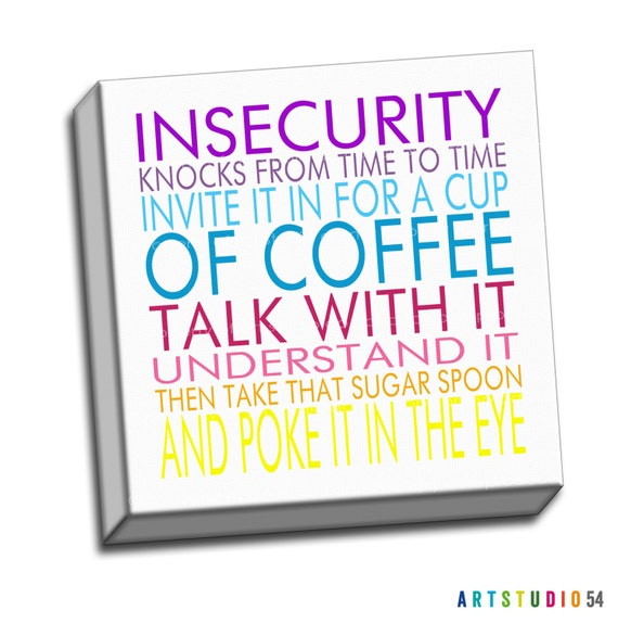 "Rainbow Colored - Insecurity Knocks from Time Typography Quote - 6""x16 to 36""x36"" - 1.25 Bar Gallery Wrapped Canvas - artstudio54"