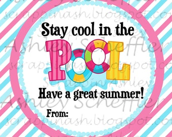 Instant Download. Diy. Printable. Favor Tag. Tag. Pool. Pink. Blue. Summer. End of school. Stay Cool. Teacher Gift. Beach. Boy. Classroom.