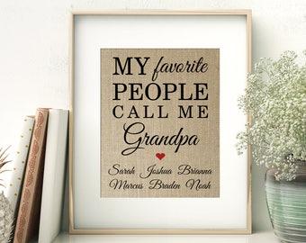 My Favorite People Call Me Grandpa with Names of Grandchildren | Gift for Dad Mom Grandpa Nana Mimi Grandma from Kids | Burlap Print