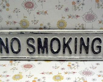 No Smoking Cast Iron Shabby Elegance Sign Classic White Wall Door Cottage Chic Entryway Sign for Home Office Business Store or Shop Plaque