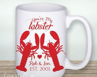 You're My Lobster - Lobster Mug - Custom Coffe Mug - Beach Wedding - Personalized Wedding Gift - Bridal Shower Gift - Coffee - Coffee Cup