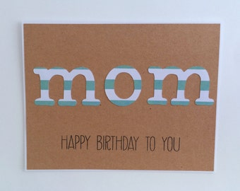 Birthday Card for Mom, Card for Mom, Handmade Mom Card, Simple Birthday Card, Kraft Card, Mom Birthday Gift, Birthday Gift for Mom