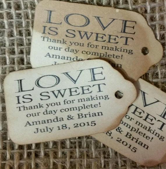 "Love is Sweet Thank You for Making Our Day Complete Personalized Wedding Favor Choose your quantity SMALL 2"" Favor Tag"