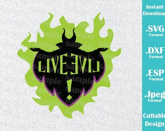INSTANT DOWNLOAD SVG Disney Inspired Disney Descendant Live Evil Logo for Cutting Machines Svg, Esp, Dxf and Jpeg Format Cricut Silhouette