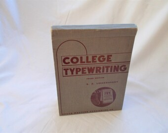 College Typewriting, Third Edition by D.D. Lessenberry publish 1941, Typewriting Test book from the 1940's