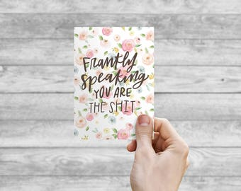 Greeting Card - Frankly Speaking | Hand Lettering, Thank You Card, Wedding Card, Birthday Card, Bday Card