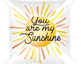 Decorative pillow - you are my sunshine pillow - nursery decor