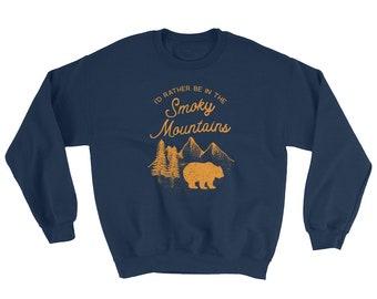 Smoky Mountains Sweatshirt - Smoky Mountains Shirt - Great Smoky Mountain - Smoky Mountain - Smokey Mountains - Great Smoky - Smoky Mountain