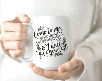 Bible Verses Mug - Coffee and Jesus Mug - Jesus Quotes Mug - Jesus Coffee Mug - Christian Mug - Scripture Coffee Mug