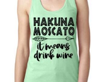 Hakuna Moscato - Women's Tank