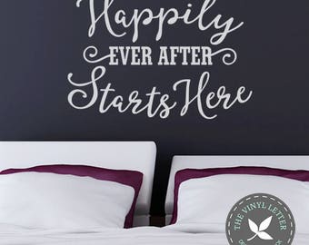 Happily Ever After Starts Here | Vinyl Wall Home Decor Decal Sticker